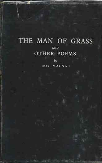 The Man of Grass and Other Poems. Roy Macnab.