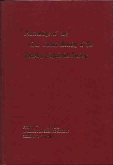 Proceedings of the Annual Meeting of the Berkeley Linguistics Society__Meetings 1 through 9 in 9 volumes. Cathy Cogen, eds.