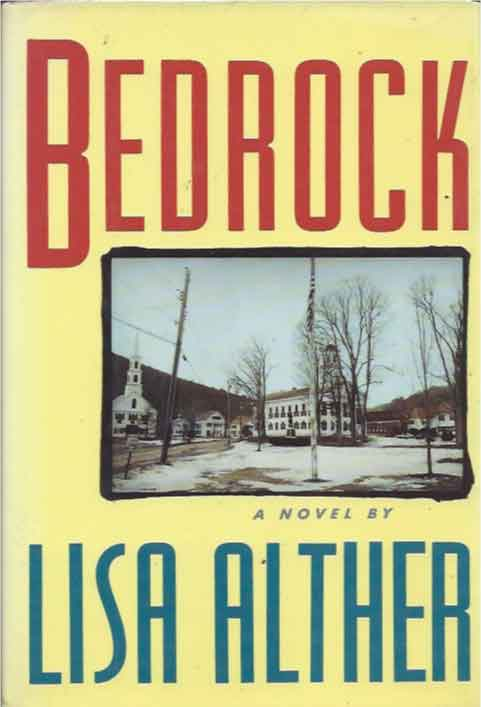 Bedrock. Lisa Alther.