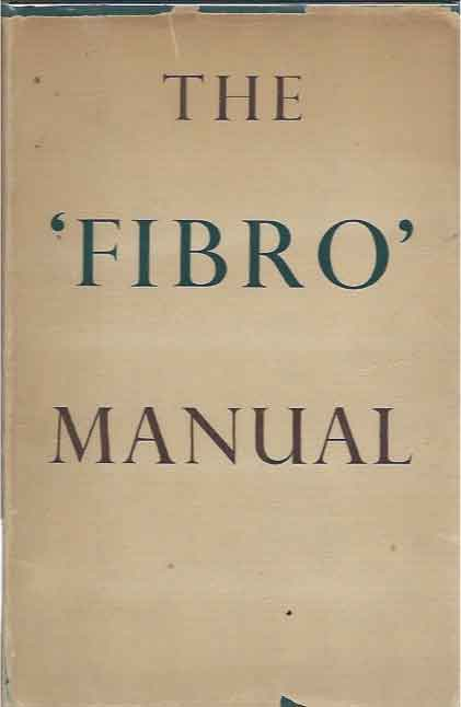 The 'Fibro' Manual__A Treatise on the Characteristics and Application of Viscose Rayon Staple Produced by Courtlands, Limited. By a Group of Specialists. C. M. Whittaker.