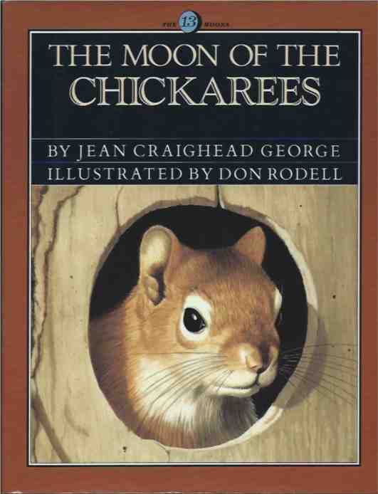The Moon of the Chickerees. Jean Craighead George.
