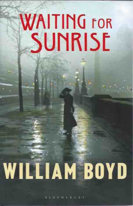 Waiting for Sunrise. William Boyd.