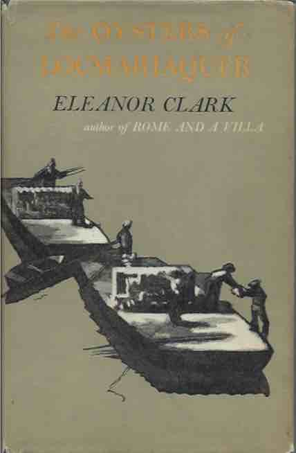 The Oysters of Locmariaquer. Eleanor Clark.