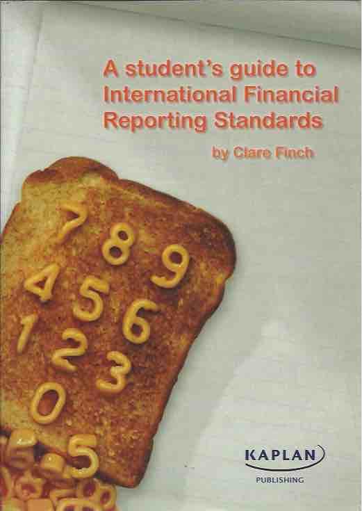 A student's guide to International Financial Reporting Standards. Clare Finch.