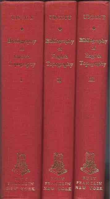 Bibliography of English Topography__ Three Volumes. William Upcott.