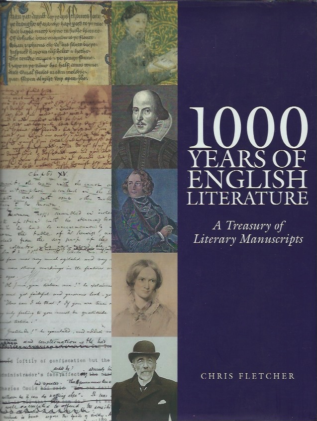 1000 Years of English Literature: A Treasury of Literary Manuscripts. Chris Fletcher.