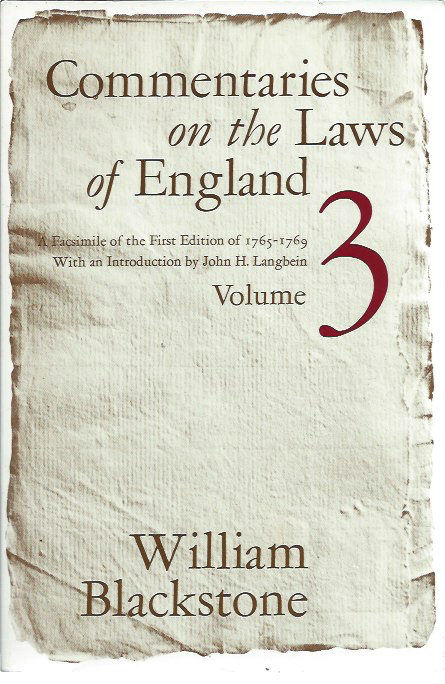 Commentaries on the Laws of England__A Facsimile of the First Edition of 1765-1769__Volume III of Private Wrongs (1768). William Blackstone.