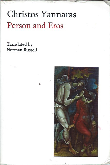 Person and Eros. Christos Yannaras, Norman Russell, trans.