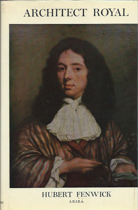 Architect Royal: The Life and Works of Sir William Bruce 1630-1710. Hubert Fenwick.