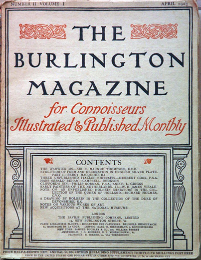 The Burlington Magazine for Connoisseurs, Illustrated and Published Monthly (Volume I, Number II) (April 1903). Burlington.