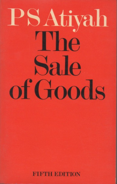 The Sale of Goods fifth edition. P. S. Atiyah.