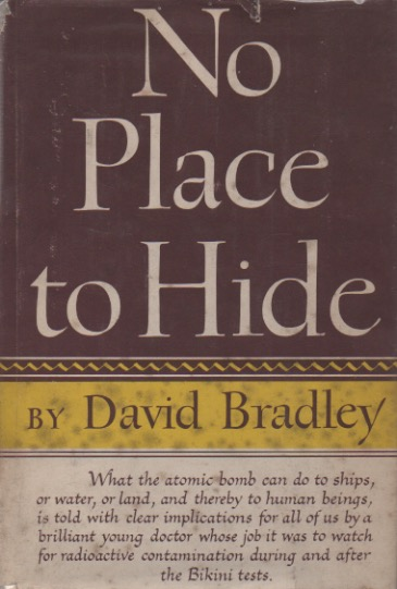No Place to Hide. David Bradley.
