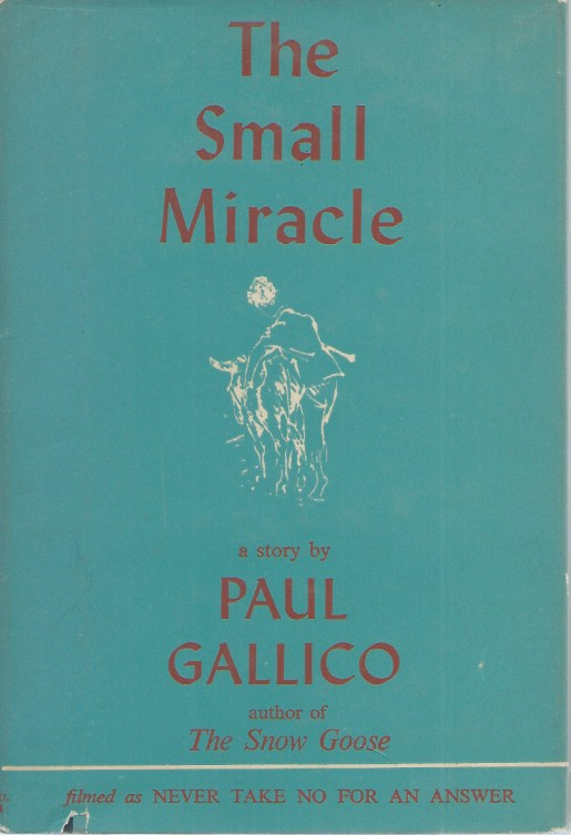The Small Miracle__A Story. Paul Gallico.