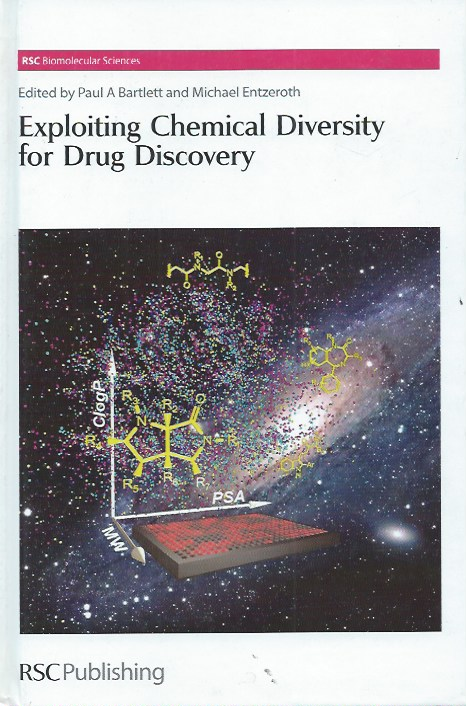 Exploiting Chemical Diversity for Drug Discovery. Paul A. Bartlett, Entzeroth Michael eds.