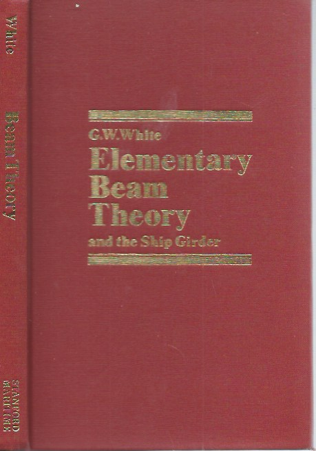Elementary Beam Theory and the Ship Girder. G. W. White.