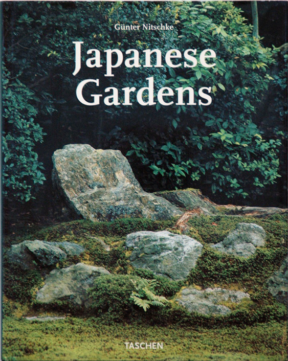 Japanese Gardens__ Right Angle and Natural Form. Gunter Nitschke.