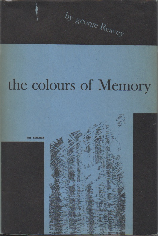 The Colours of Memory. Geroge Reavey.