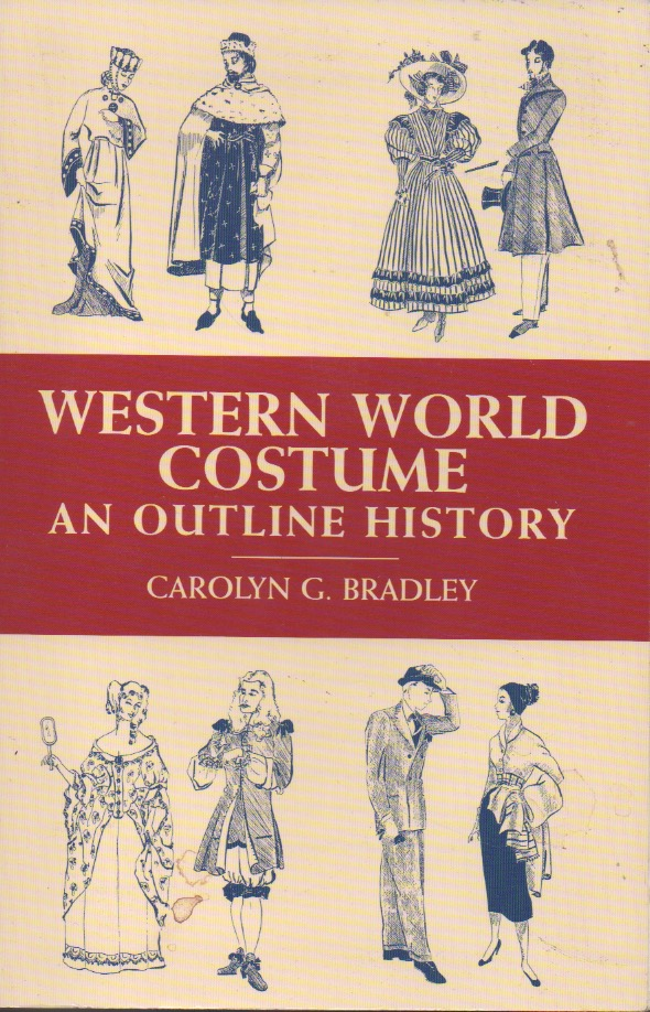 Western World Costume__An Outline History. Carolyn G. Bradley.