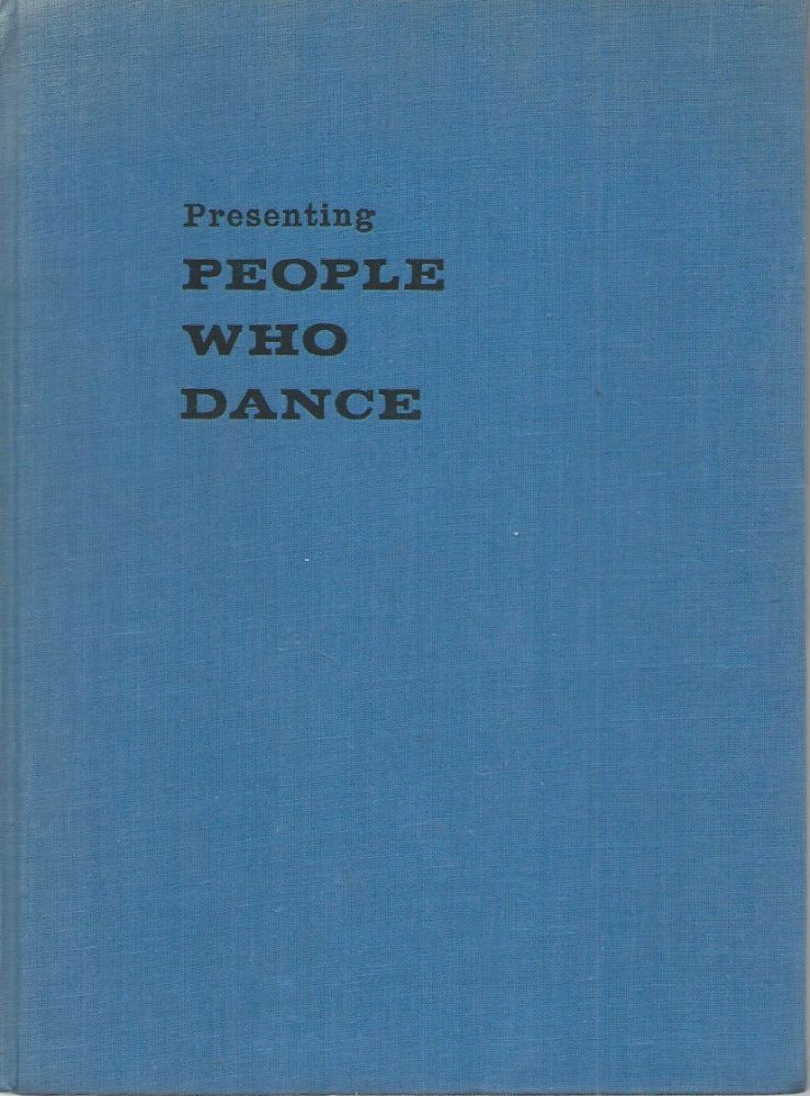 Presenting People Who Dance. Mary Clarke.