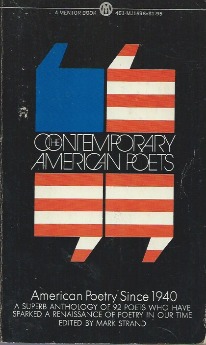The Contemporary American Poets__American Poetry Since 1940. Mark Strand.