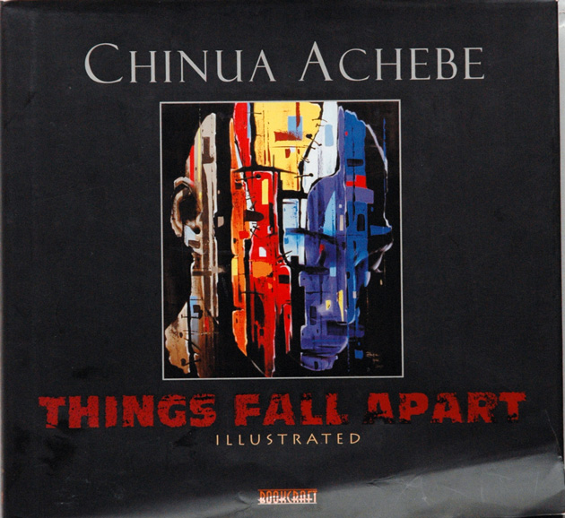 Things Fall Apart. Chinua Achebe.