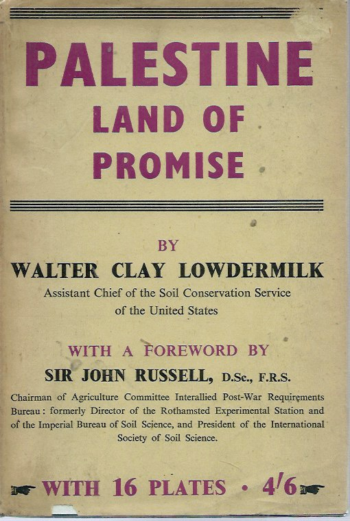 Palestine__Land of Promise. Walter Clay Lowedermilk.