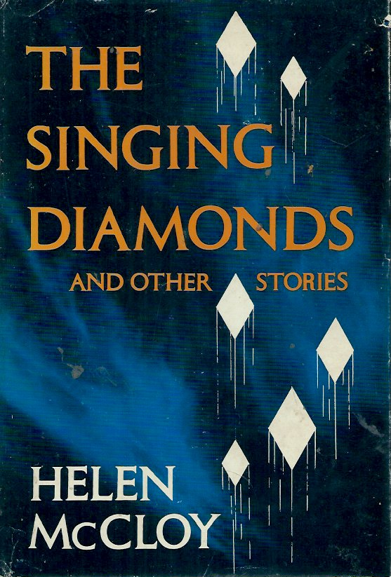 The Singing Diamonds__And Other Stories. Helen McCloy.
