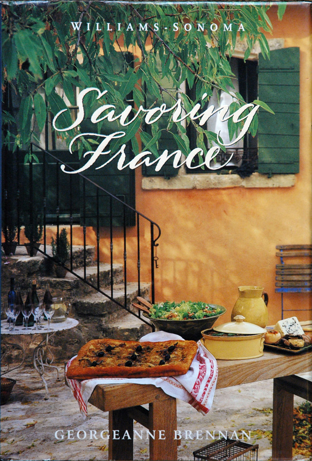 Savoring France_Recipes and Reflections on French Cooking. Georgeanne Brennan.