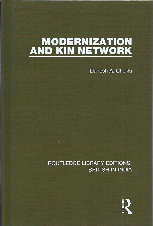 Modernization and Kin Network. Danesh A. Chekki.