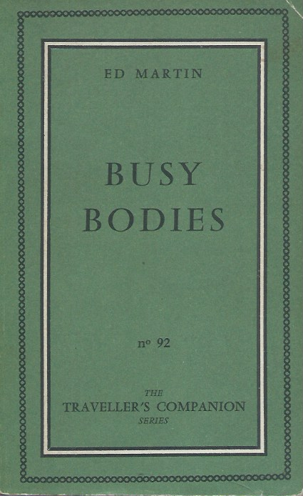 Busy Bodies. Ed Martin.