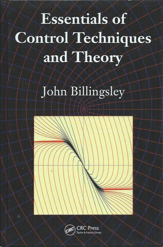 Essentials of Control Techniques and Theory. John Billingsley.