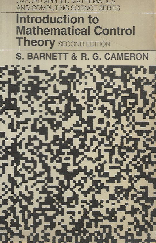 Introduction to Mathematical Control Theory. S. Barnett, R. G. Cameron.