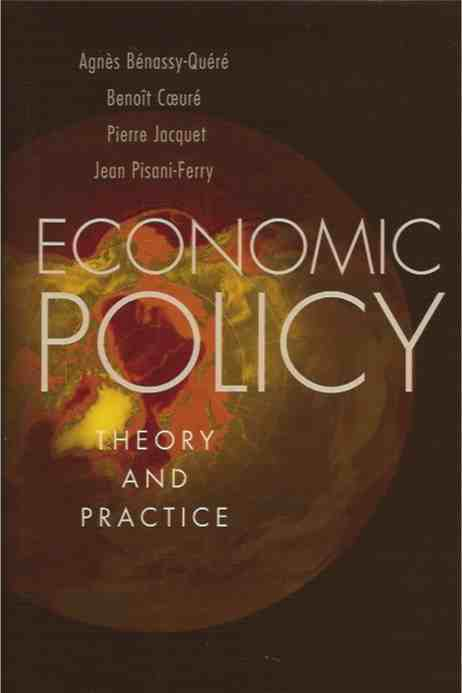 Economic Policy__Theory and Practice. Agnes Benassy-Quere.