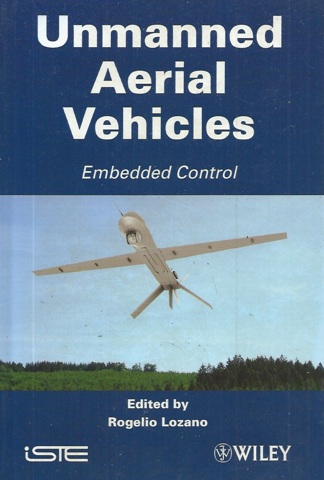 Unmanned Aerial Vehicles__Embedded Control. Rogelio Lozano.