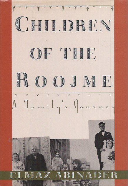 Children of the Roojme__A Family's Journey. Elmaz Abinader.