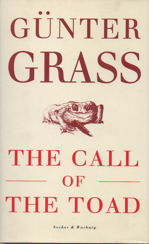 The Call of the Toad. Gunter Grass.