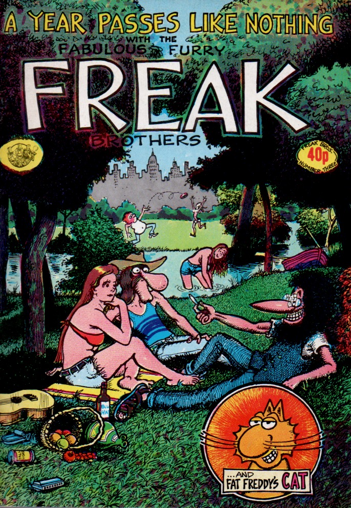 A Year Passes Like Nothing With the Fabulous Furry Freak Brothers. Gilbert Shelton.