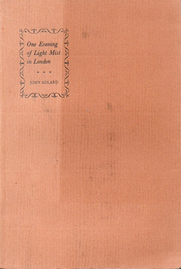 One Evening of Light Mist in London_The Story of Annie Playden and Guillaume Apollinaire. John Adlard.