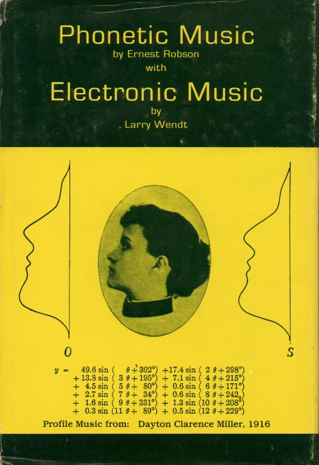 Phonetic Music / Electronic Music. Ernest Robson, Larry Wendt.