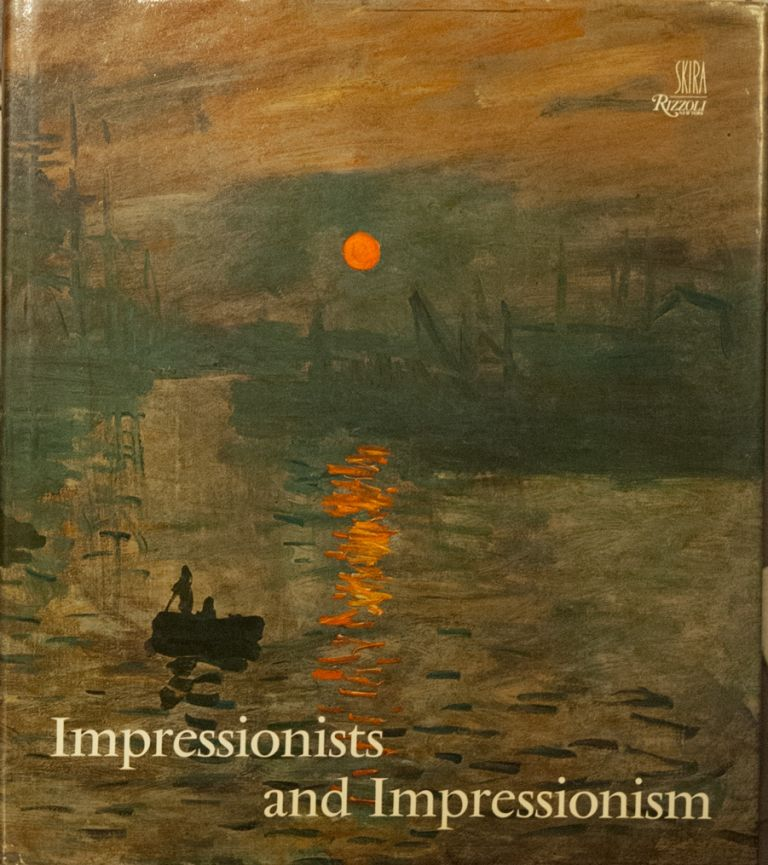 Impressionists and Impressionism. Maria and Godfrey Blunden.