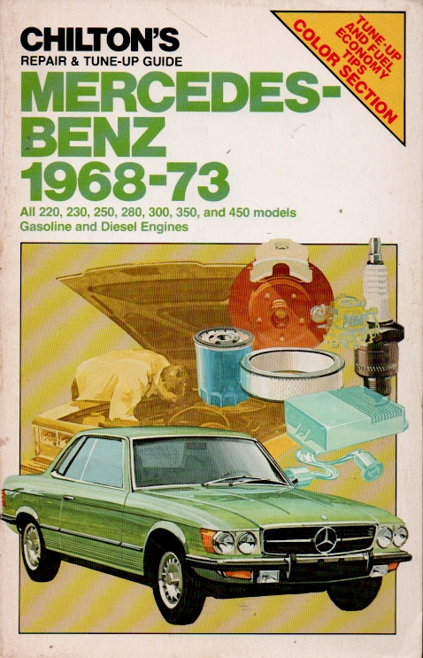 Chilton's Repair & Tune-Up Guide Mecedes-NEbz 1968-73. NA.