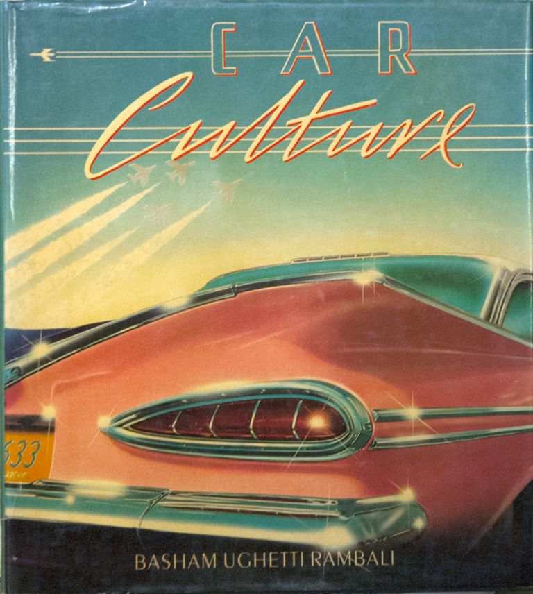 Car Culture. Frances Basham, Bob Ughetti.