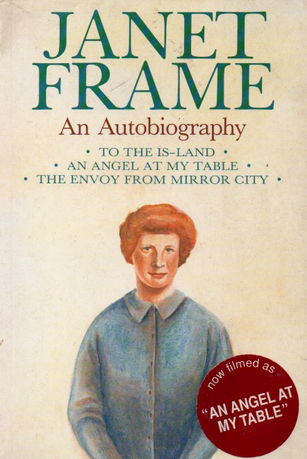 An Autobiography _ Vol 1 To The Is-Land. Janet Frame.