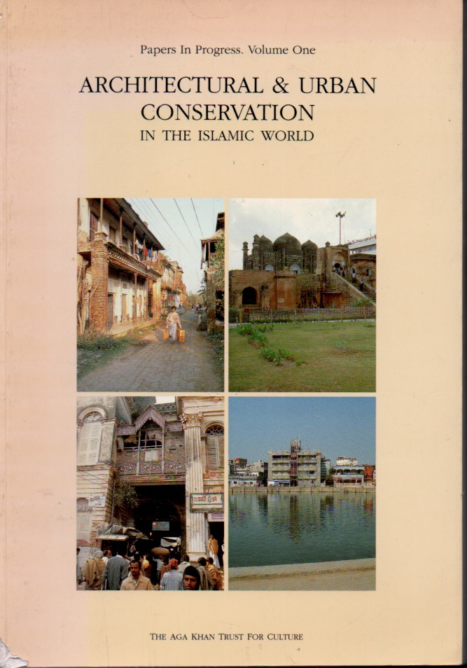 Architectural & Urban Conservation in the Islamic World. NA.