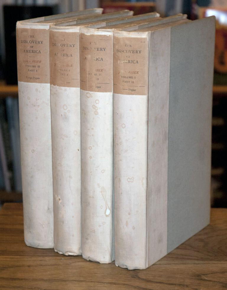 The Discovery of America (2 Volumes in 4 Parts) a 4 volune set. John Fiske.