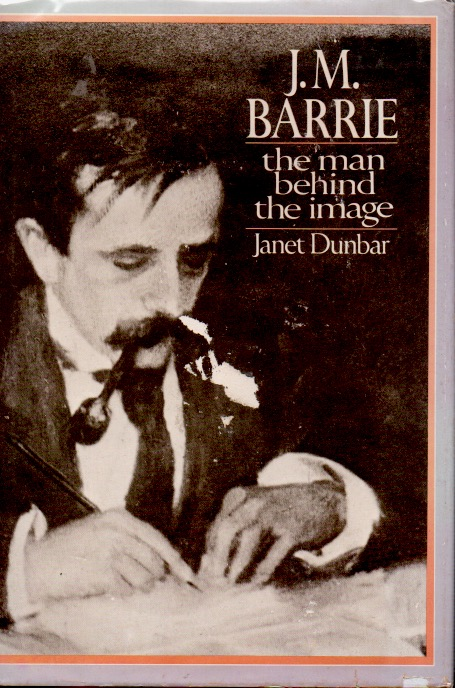 J. M. Barrie _ The Man Behind the Image. Janet Dunbar.