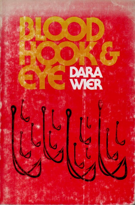 Blood, Hook & Eye. Dara Wier.