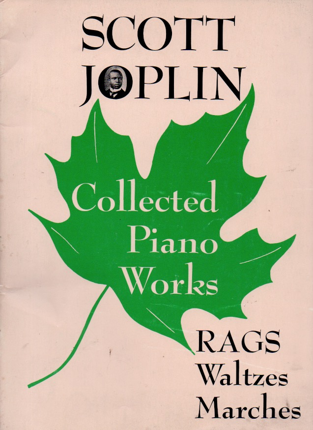 Collected Piano Works _ Rags Waltzes Marches. Scott Joplin.