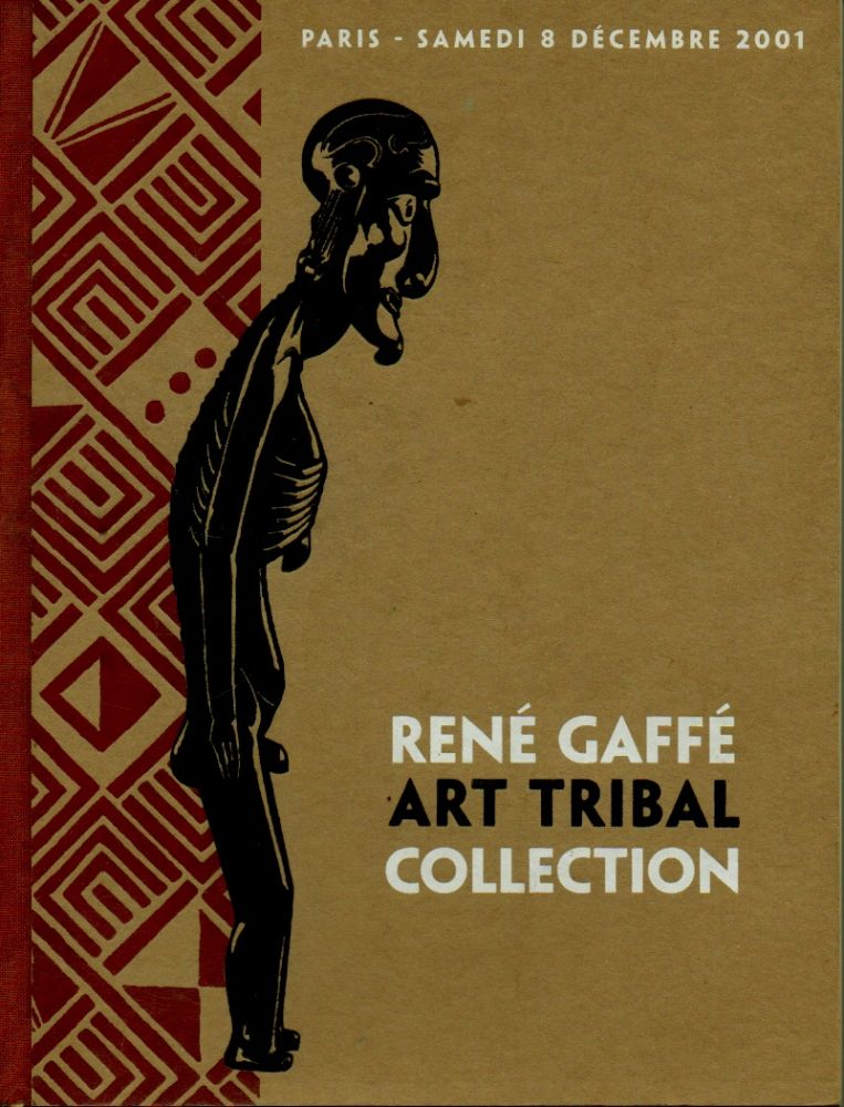 Rene Gaffe _ Art Tribal Collection. NA.