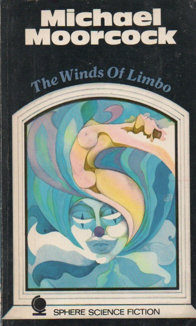The Winds of Limbo. Michael Moorcock.